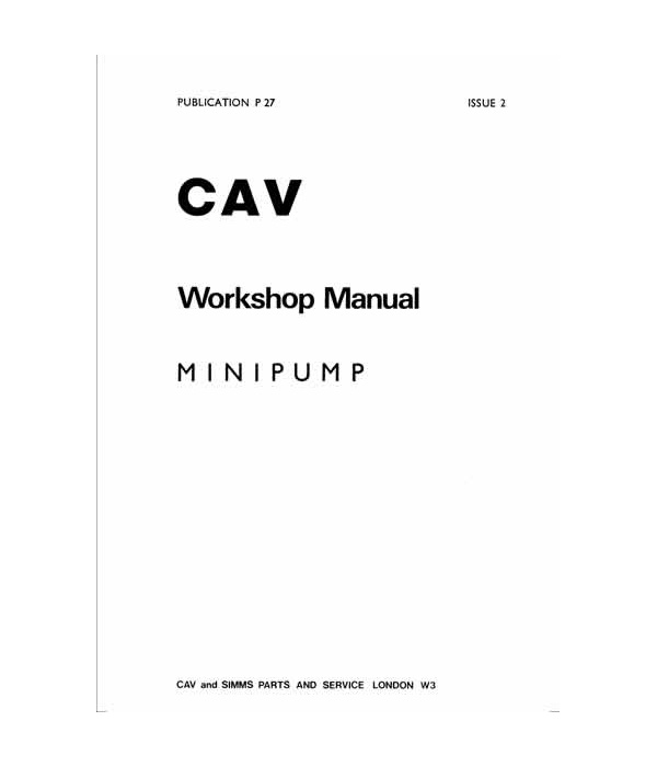 cav minipump workshop manual pub no 27